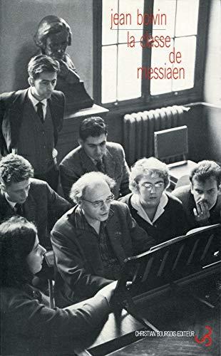 Jean Boivin - La Classe de Messiaen