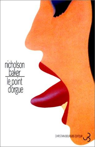 Nicholson Baker - Le Point d'orgue