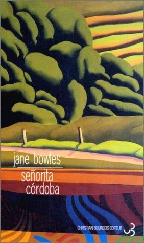 Jane Bowles - Señorita Córdoba