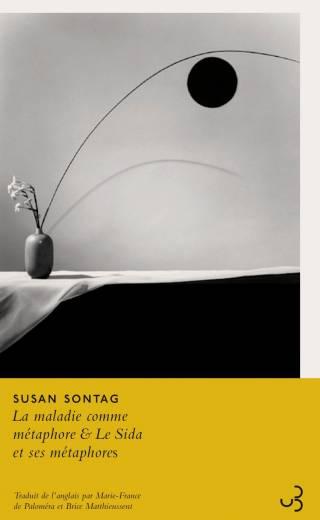 Susan Sontag - La Maladie comme métaphore