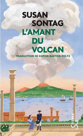 Susan Sontag - L'amant du volcan (Titres 2021)
