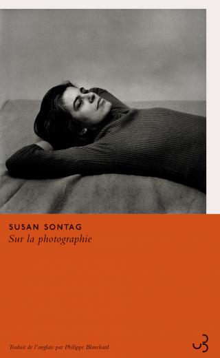 Susan Sontag - Sur la photographie