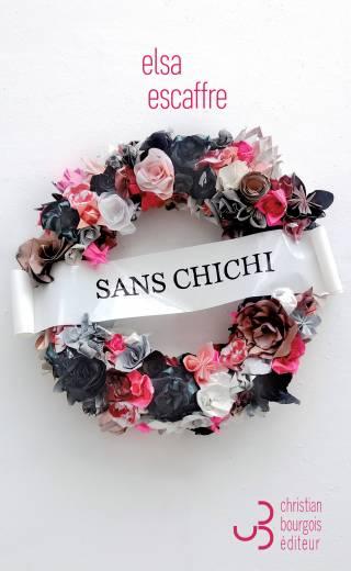 Sans Chichi, Elsa Escaffre